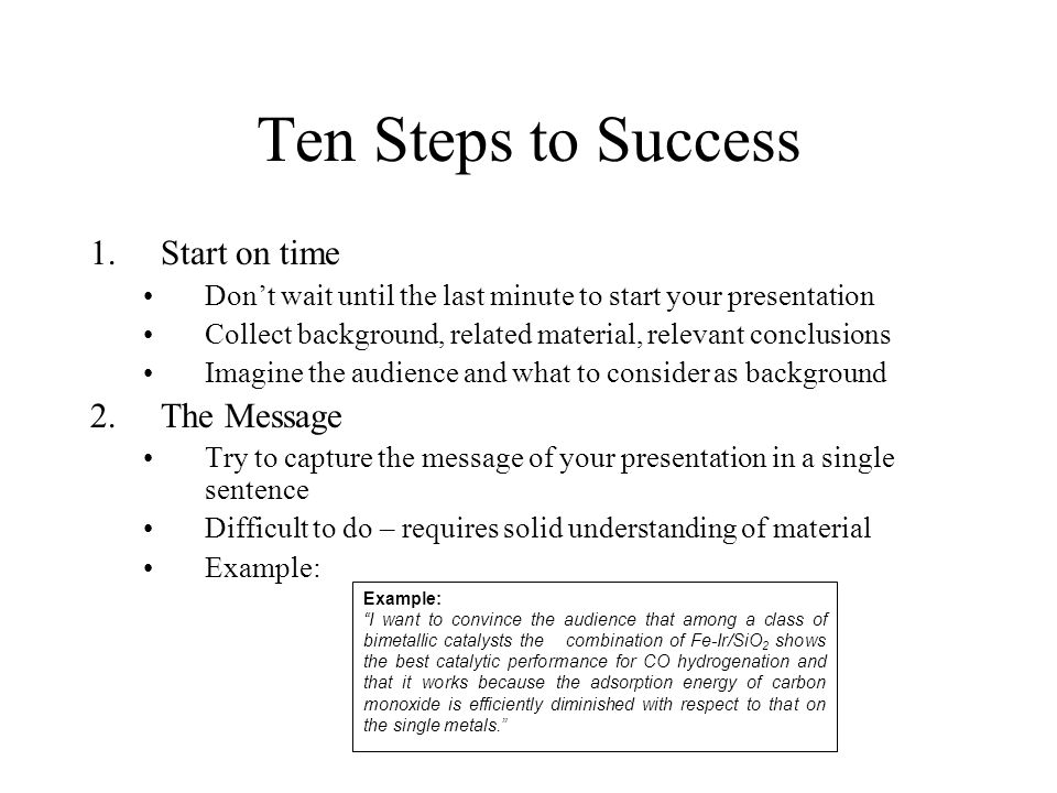Ten Steps to Success Start on time The Message