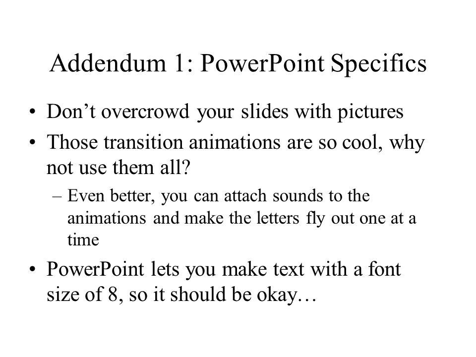 Addendum 1: PowerPoint Specifics
