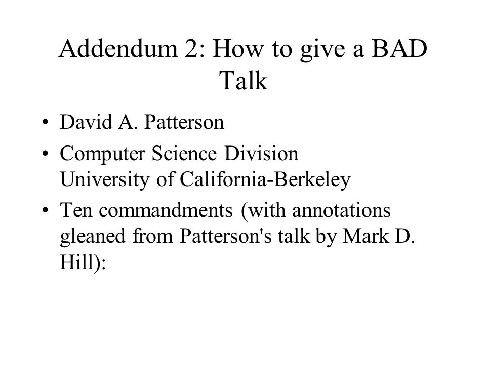 Addendum 2: How to give a BAD Talk