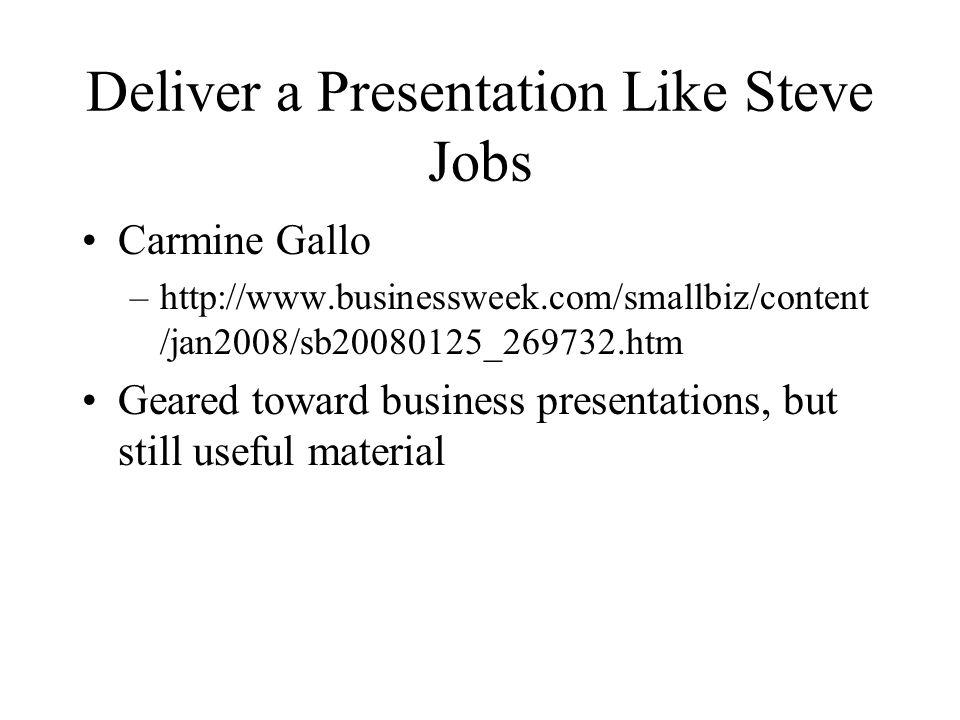 Deliver a Presentation Like Steve Jobs