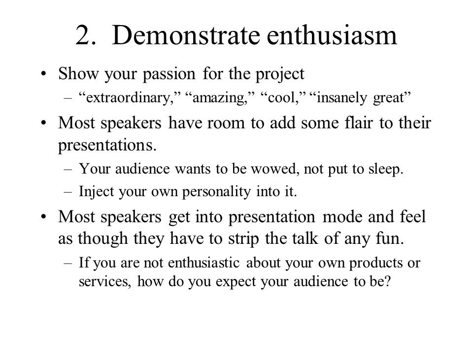 2. Demonstrate enthusiasm