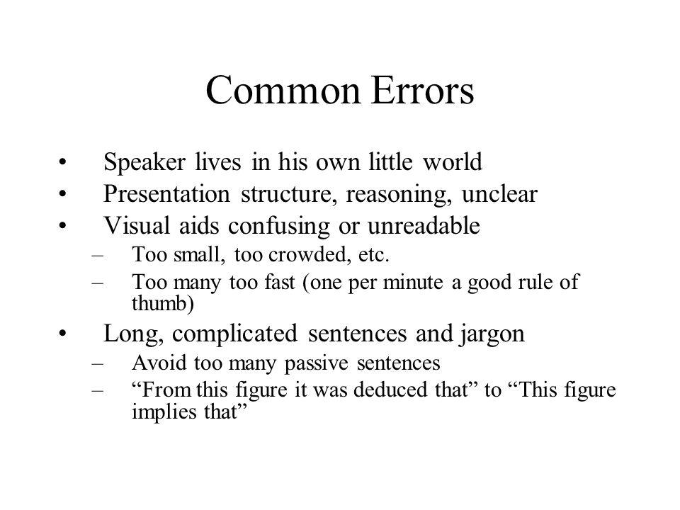 Common Errors Speaker lives in his own little world