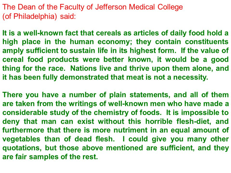 The Dean of the Faculty of Jefferson Medical College