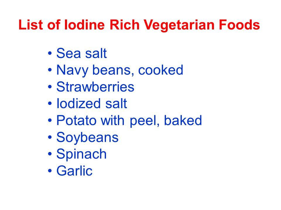 List of Iodine Rich Vegetarian Foods