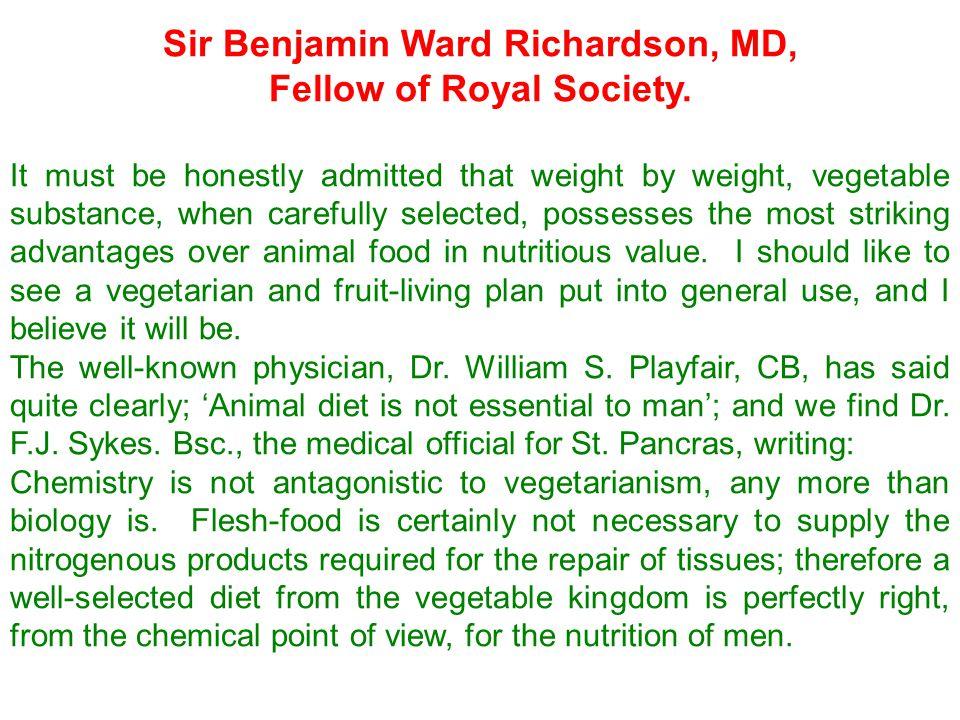 Sir Benjamin Ward Richardson, MD, Fellow of Royal Society.