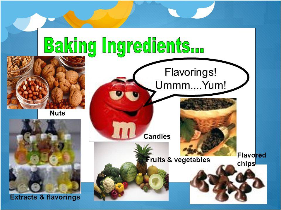 Baking Ingredients... Flavorings! Ummm....Yum! Nuts Candies