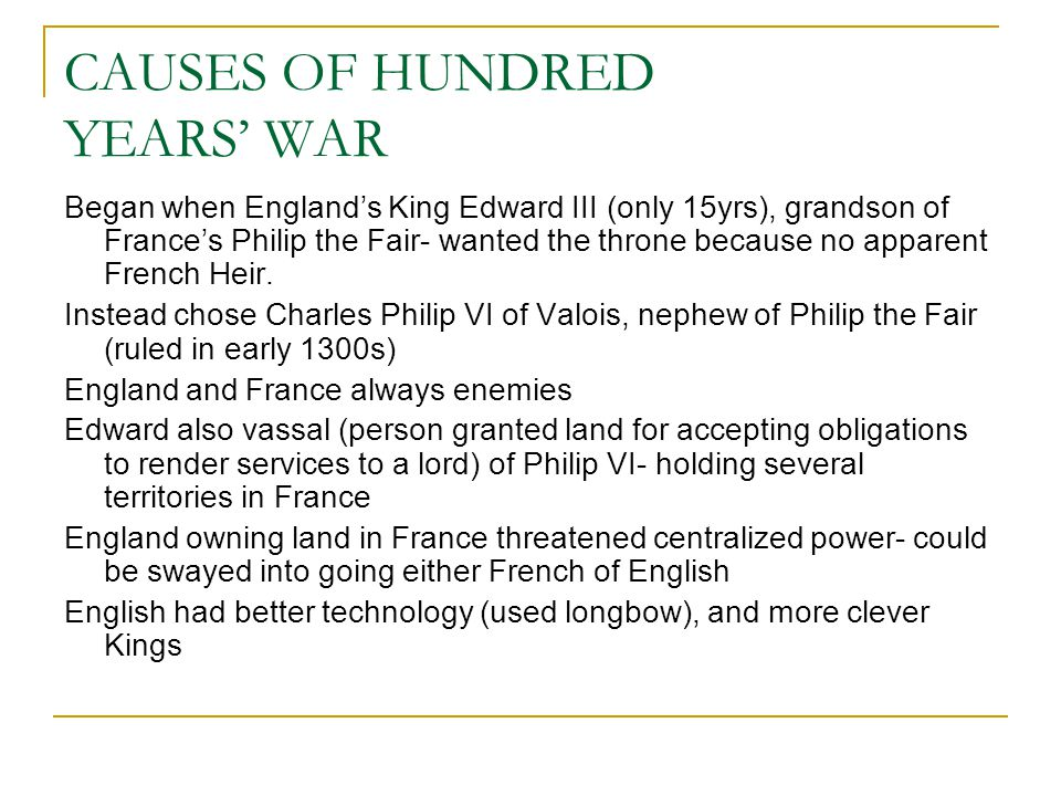 CAUSES OF HUNDRED YEARS' WAR