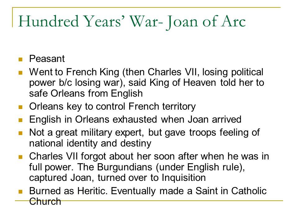 Hundred Years' War- Joan of Arc