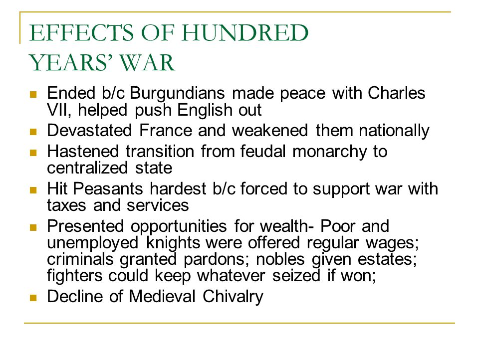 EFFECTS OF HUNDRED YEARS' WAR