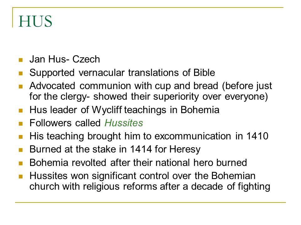 HUS Jan Hus- Czech Supported vernacular translations of Bible