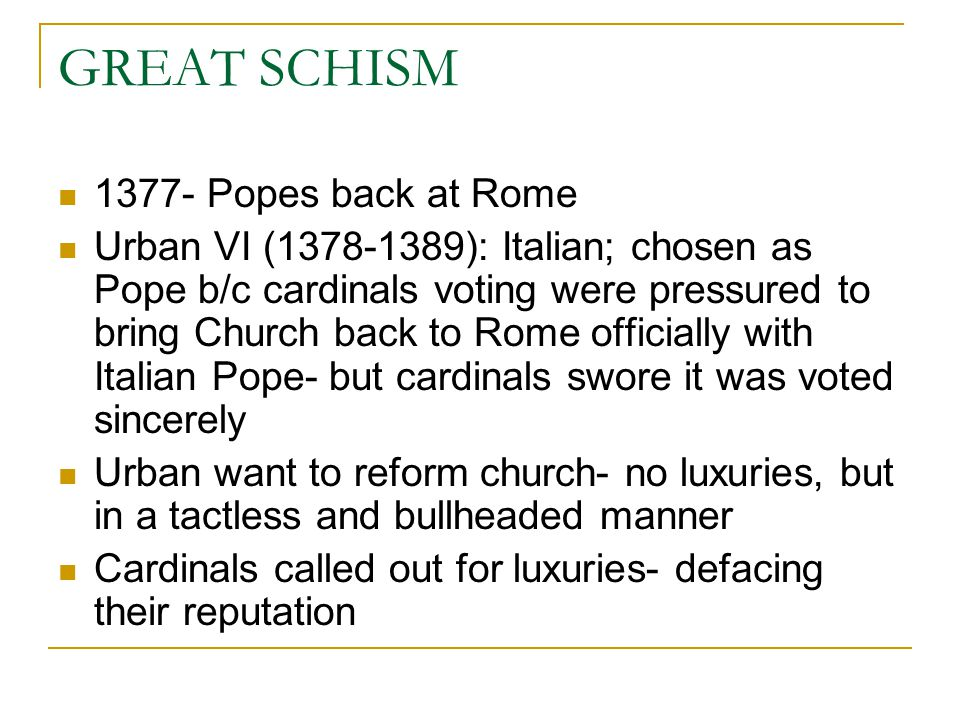 GREAT SCHISM 1377- Popes back at Rome