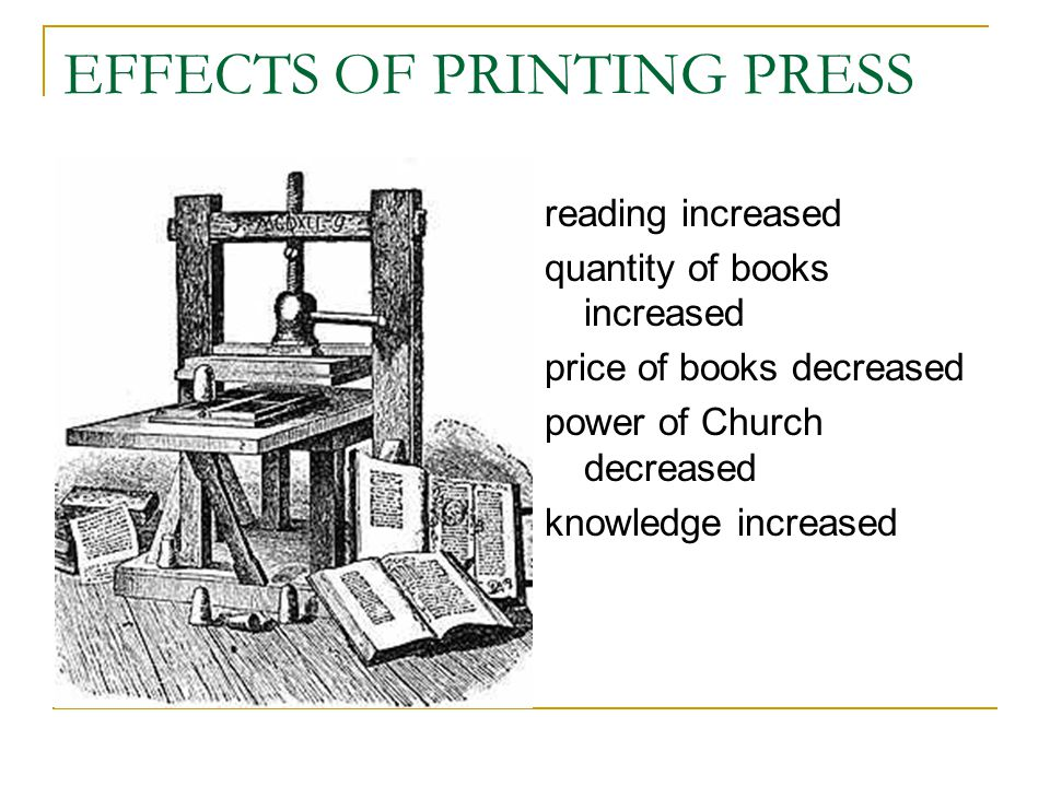 EFFECTS OF PRINTING PRESS
