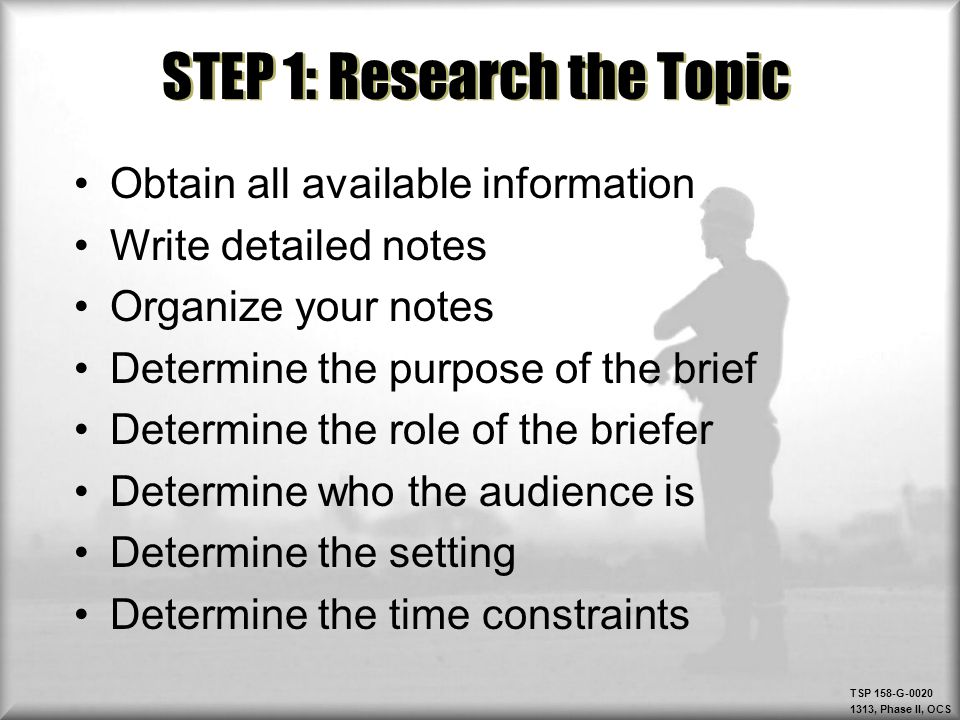 STEP 1: Research the Topic