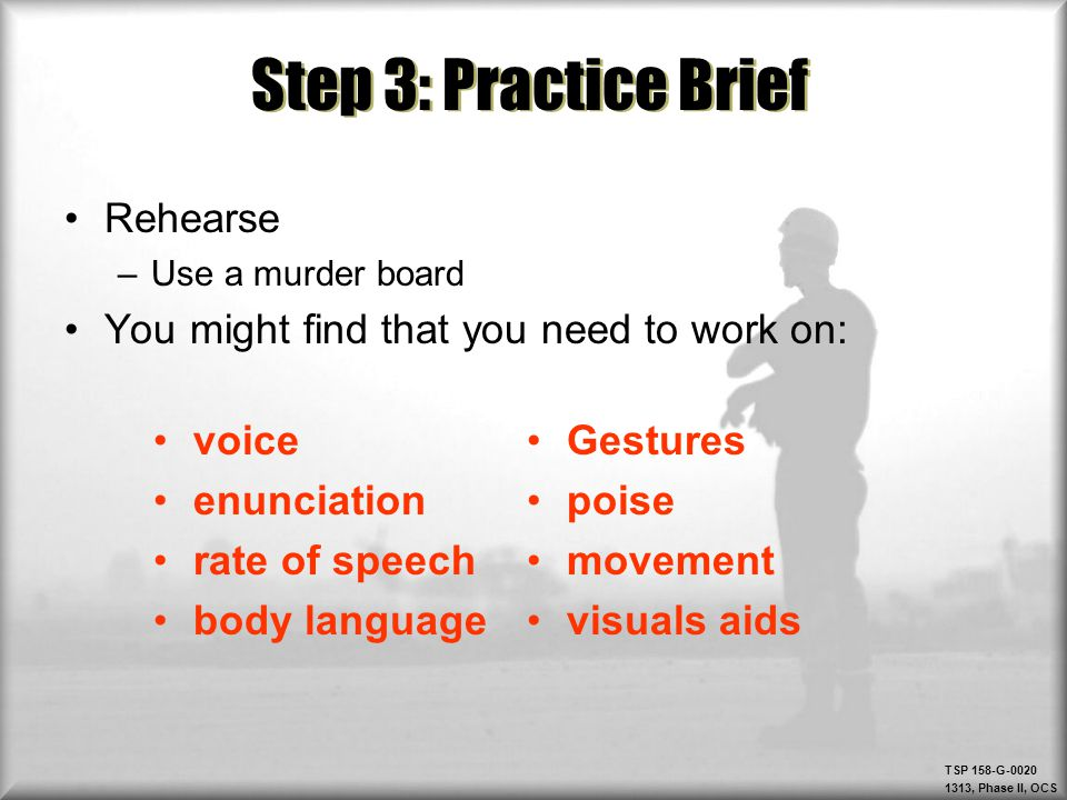 Step 3: Practice Brief Rehearse