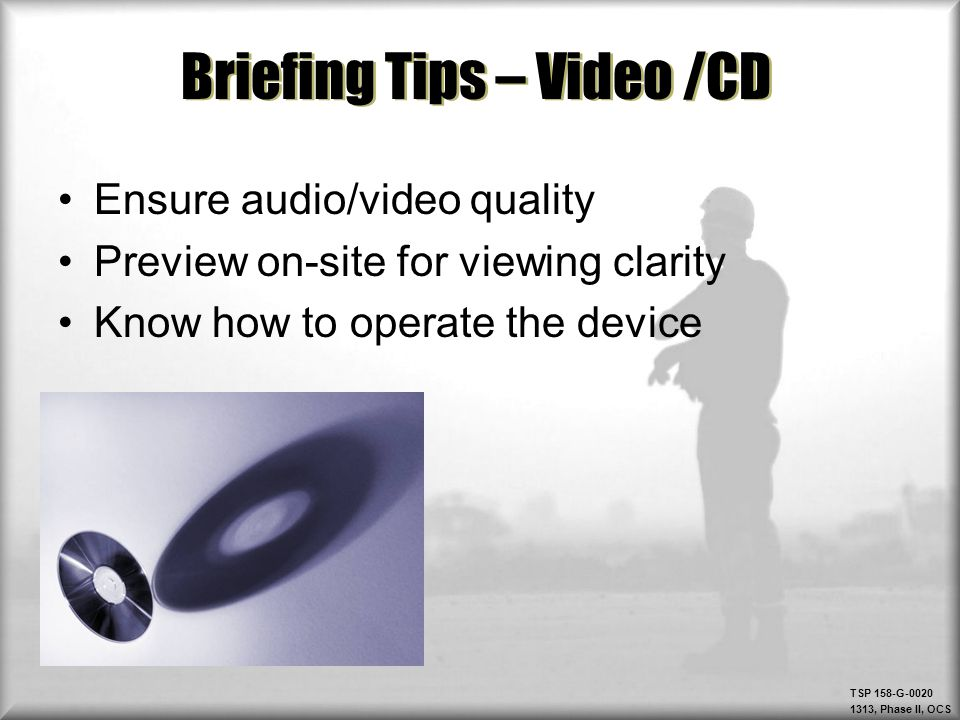 Briefing Tips – Video /CD