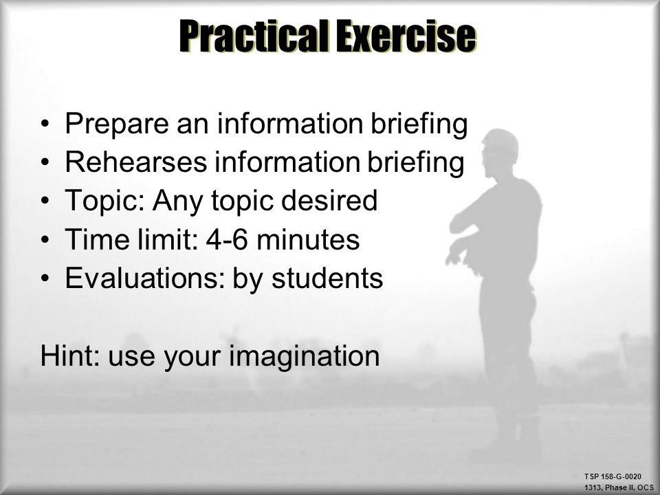 Practical Exercise Prepare an information briefing