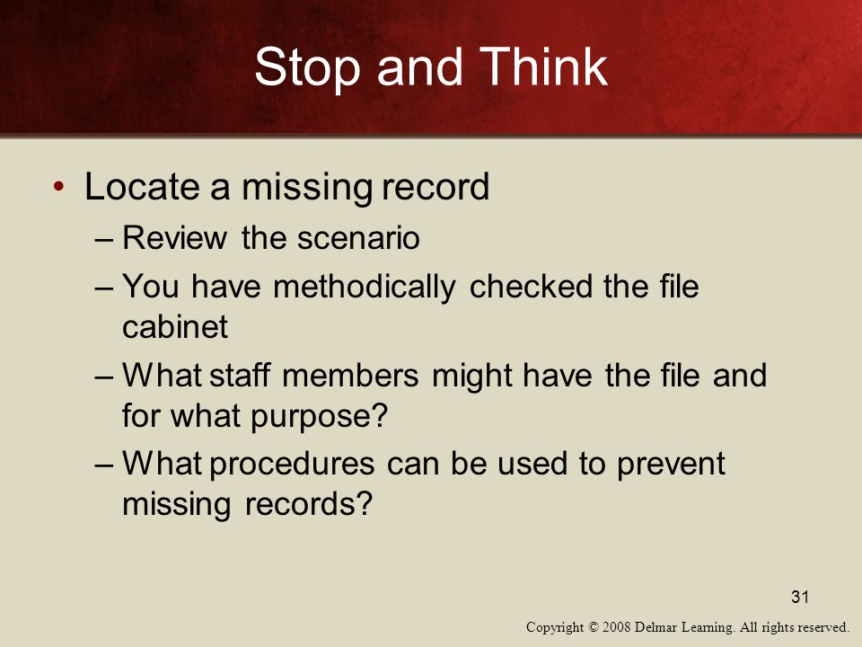 Stop and Think Locate a missing record Review the scenario
