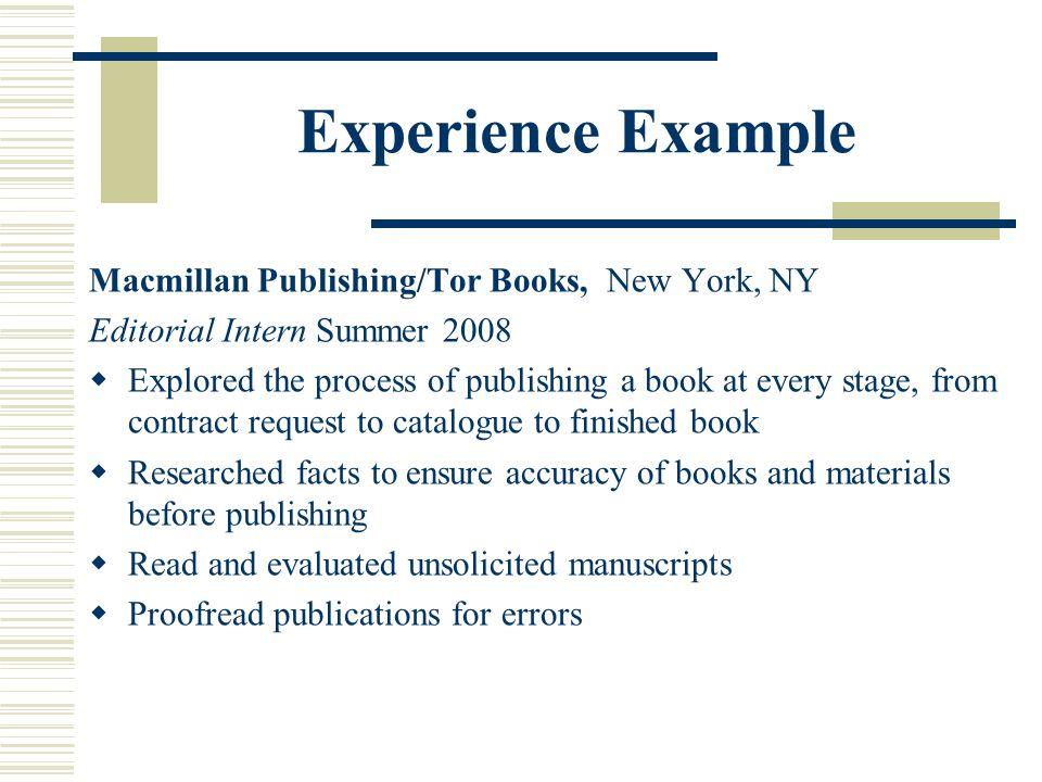 Experience Example Macmillan Publishing/Tor Books, New York, NY