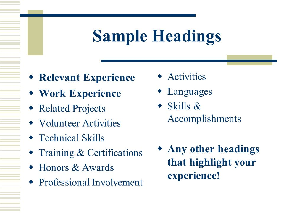 Sample Headings Relevant Experience Work Experience