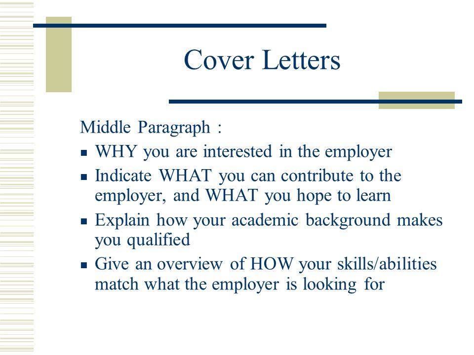 Cover Letters Middle Paragraph :