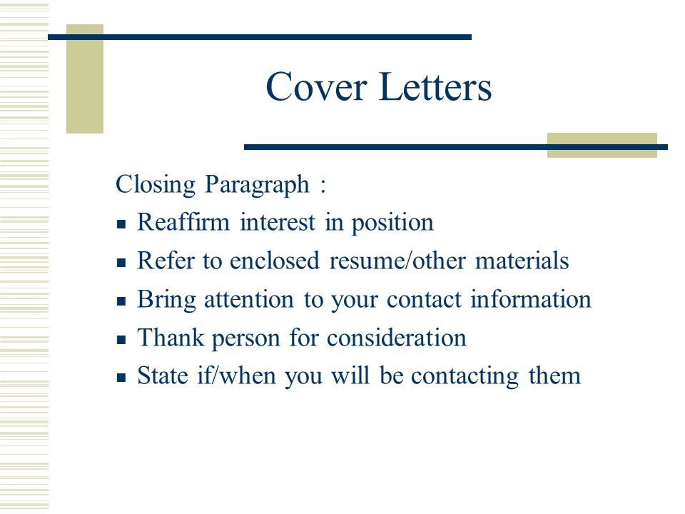 Resumes cover letters and interviewing ppt video online for Closing paragraph of a cover letter