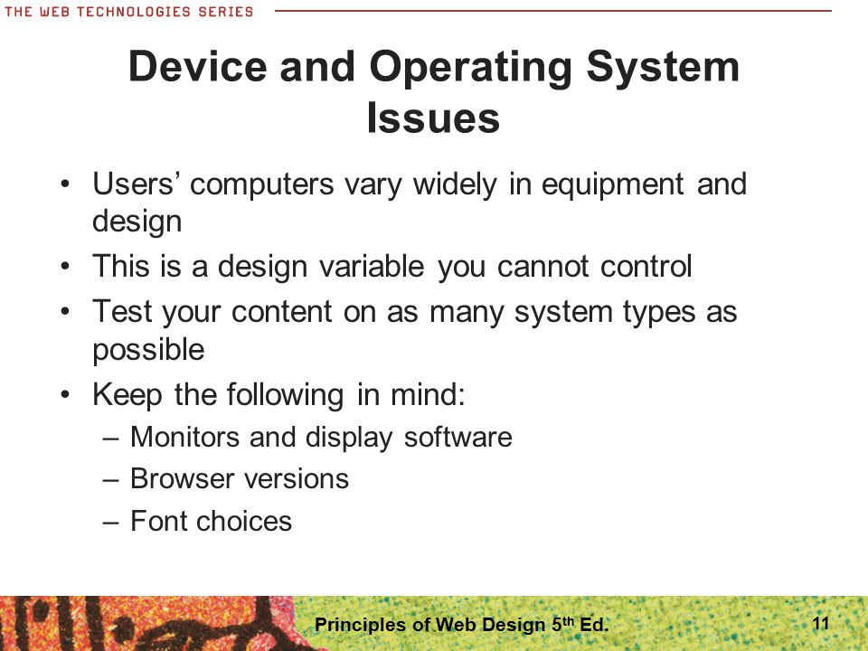 Device and Operating System Issues