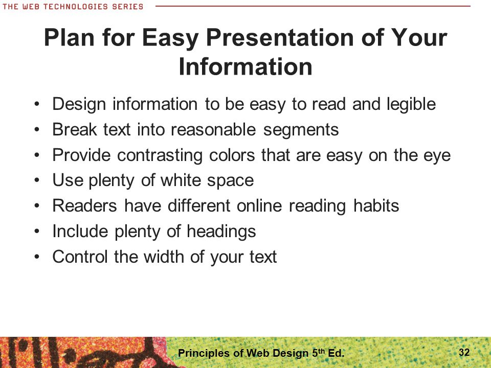 Plan for Easy Presentation of Your Information