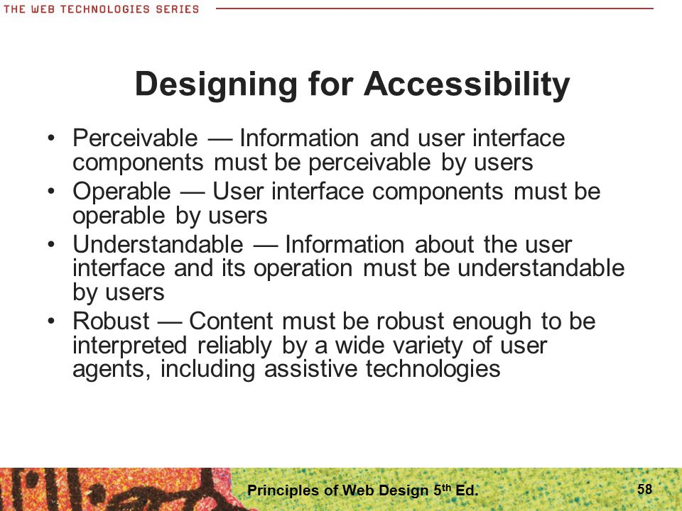 Designing for Accessibility Principles of Web Design 5th Ed.
