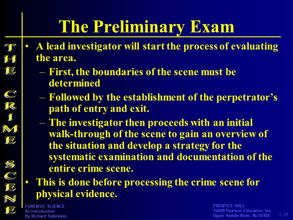 The Preliminary Exam THE CRIME SCENE