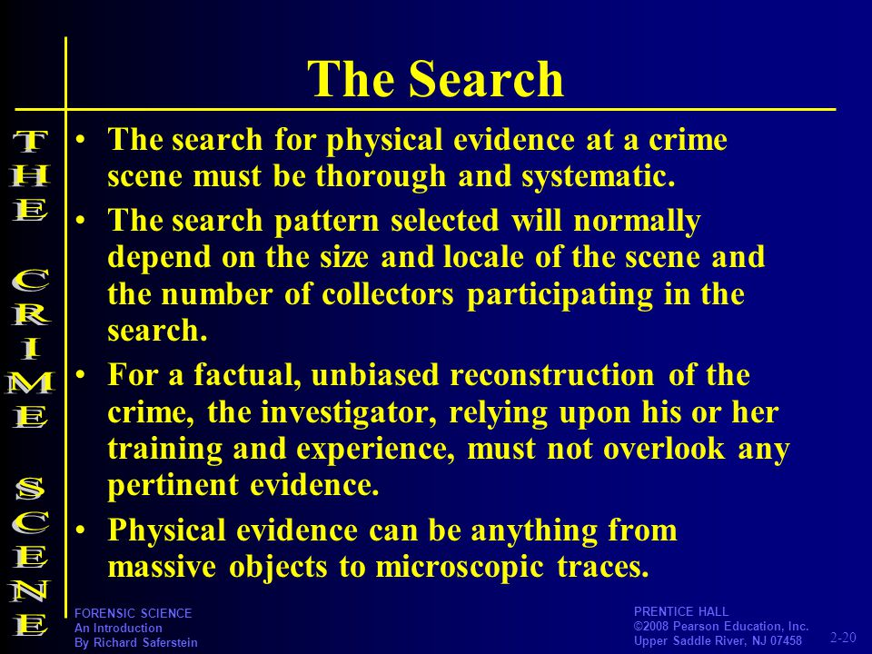 The Search THE CRIME SCENE
