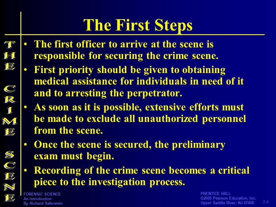 The First Steps THE CRIME SCENE