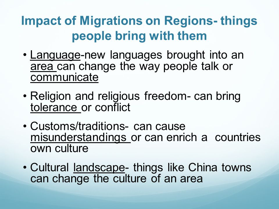 Impact of Migrations on Regions- things people bring with them