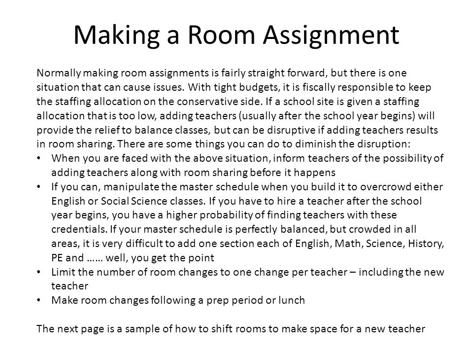 Making a Room Assignment