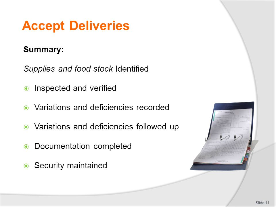 Accept Deliveries Summary: Supplies and food stock Identified