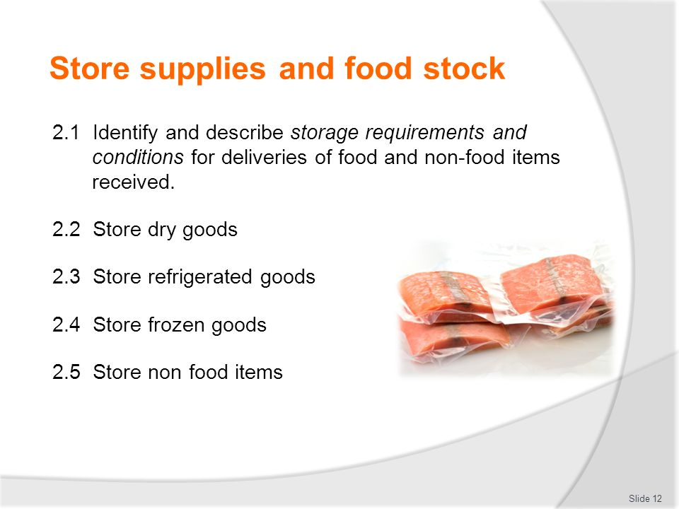 Store supplies and food stock