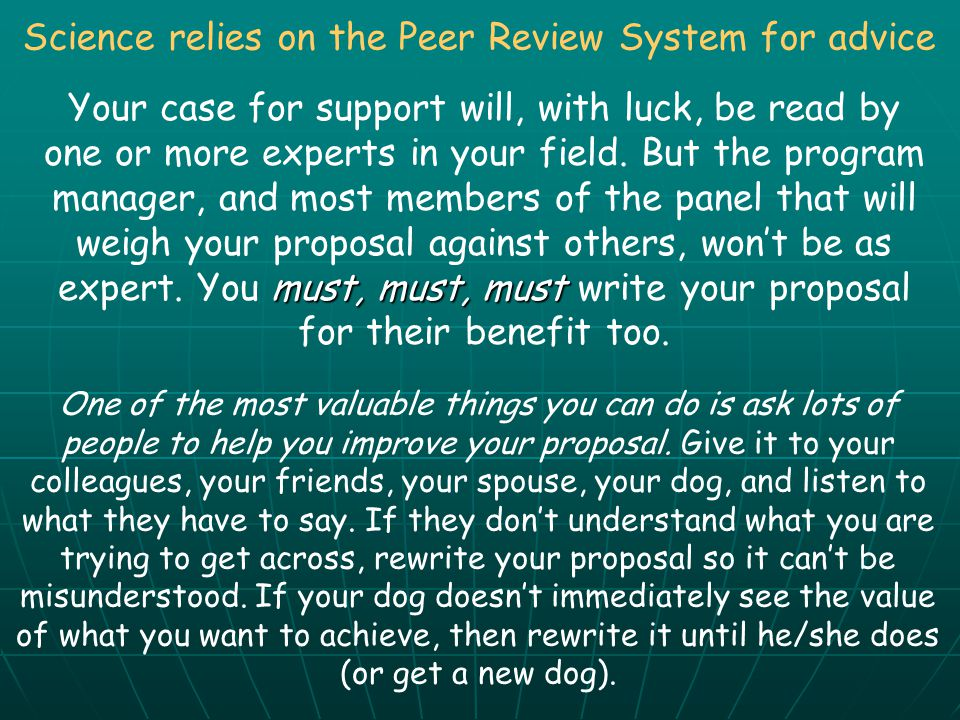 Science relies on the Peer Review System for advice