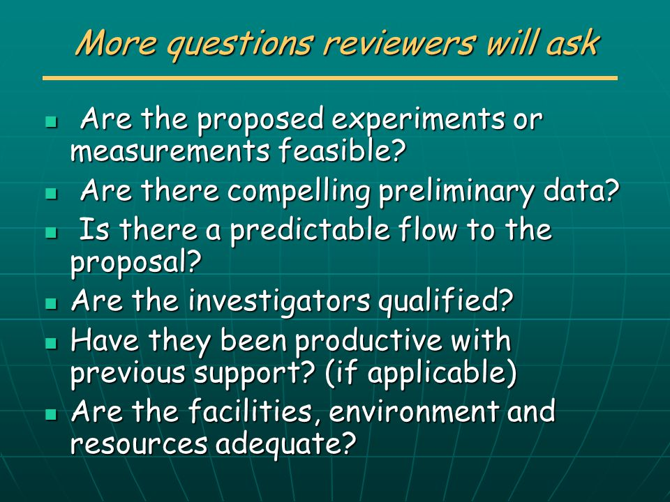 More questions reviewers will ask