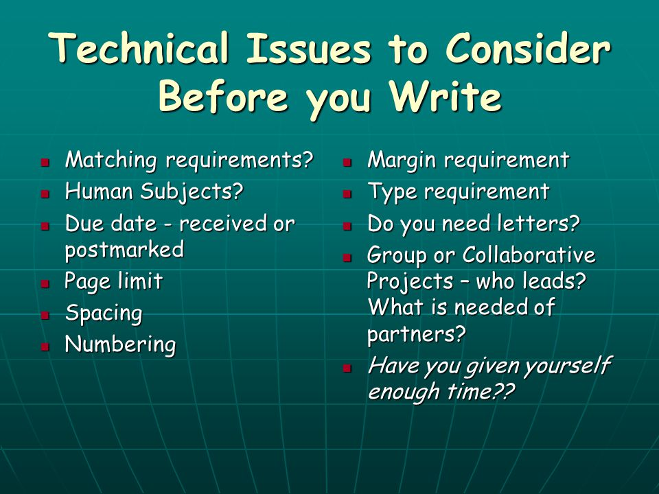 Technical Issues to Consider Before you Write