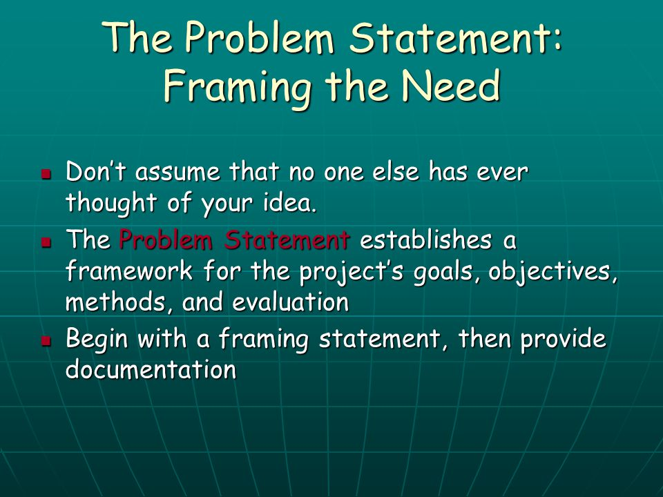 The Problem Statement: Framing the Need
