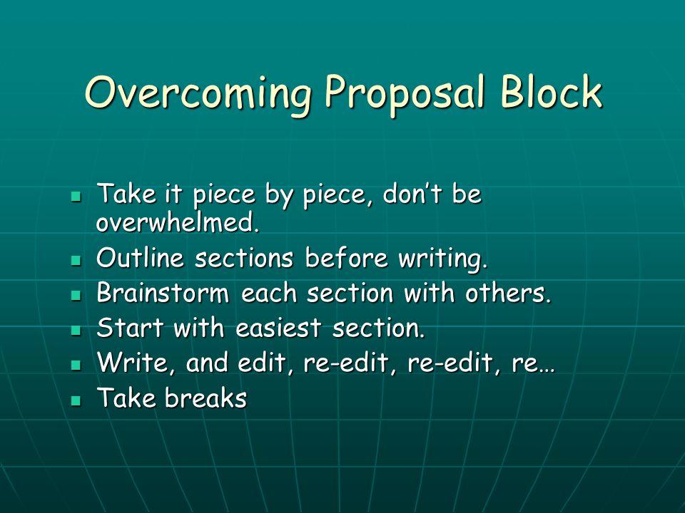 Overcoming Proposal Block