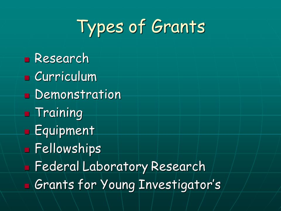 Types of Grants Research Curriculum Demonstration Training Equipment