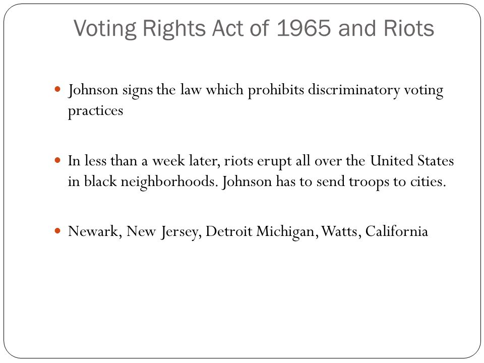 Voting Rights Act of 1965 and Riots