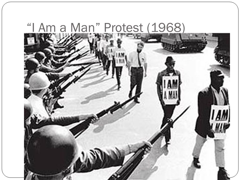 I Am a Man Protest (1968)