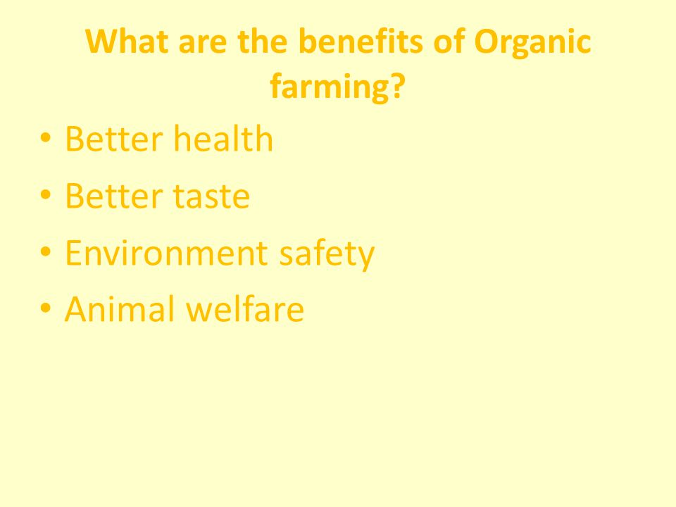 What are the benefits of Organic farming