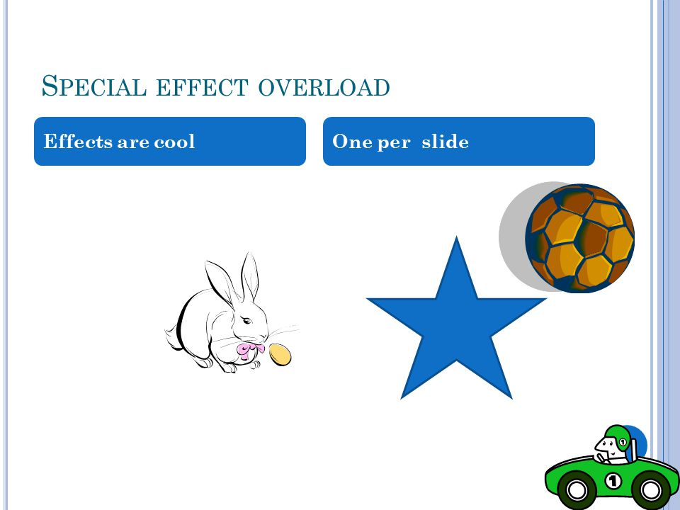 Special effect overload