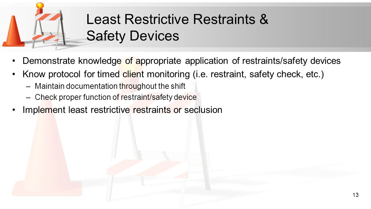 Least Restrictive Restraints & Safety Devices