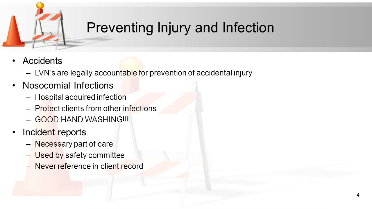 Preventing Injury and Infection