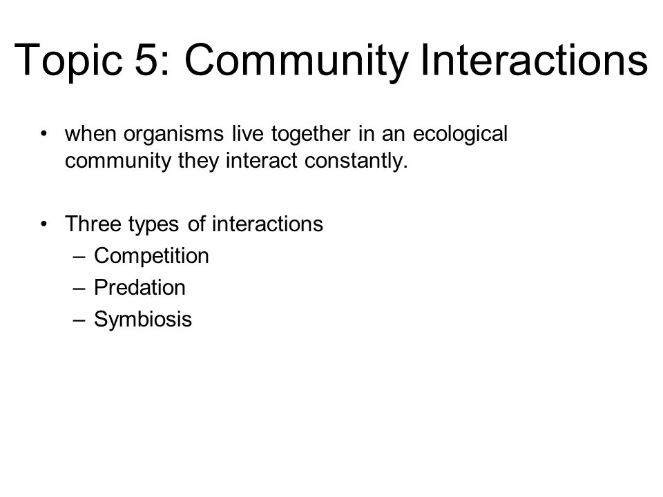 Topic 5: Community Interactions