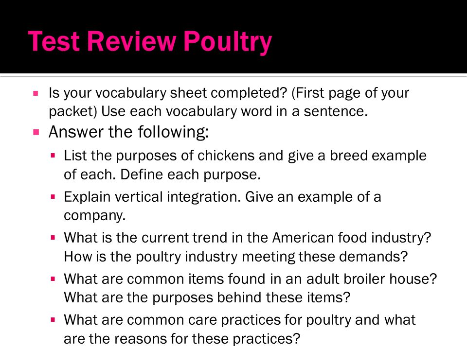 Test Review Poultry Answer the following: