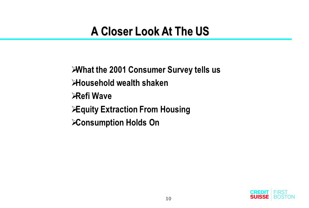 A Closer Look At The US What the 2001 Consumer Survey tells us